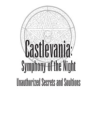 castlevania_symphony_of_the_night_-_unauthorized_secrets_and_soultions.jpg