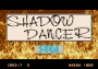 dicembre09:shadow_dancer_title.png