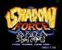 dicembre09:shadow_force_title.png